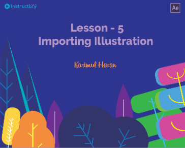 Lesson 5 : Importing Illustration