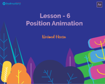 Lesson 6 : Position Animation