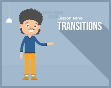 Lesson 9 : Transitions