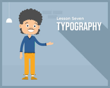 Lesson 7 : Typography