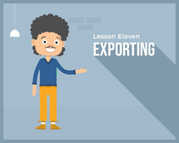 Lesson 11 : Exporting
