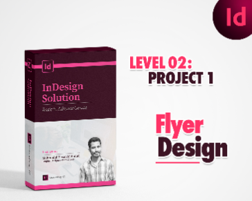 Class-04: Let's meet with InDesign interface