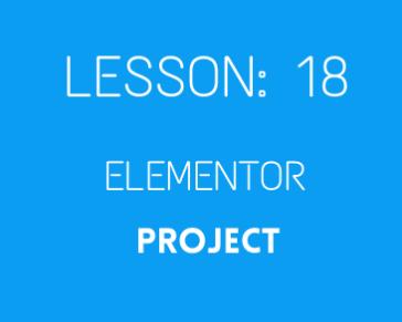 lesson 18 elemntor project PART 02