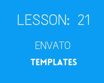 lesson 21 Envato elements templates