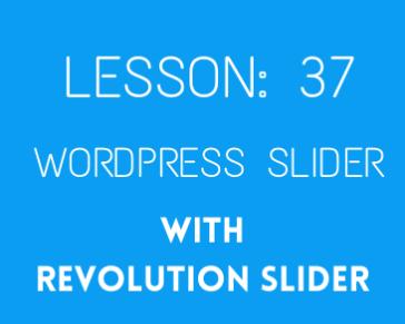 lesson 37Slider Revolutin part 03