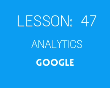 lesson 47 Analytics ( google (