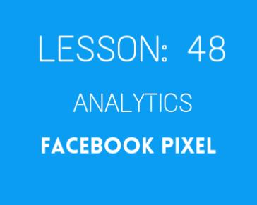 lesson 48. facebook pixel