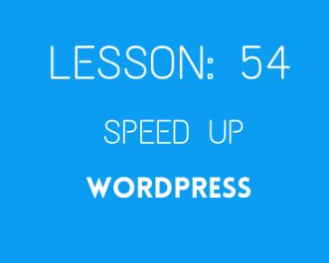 Lesson 54 Speed optimization part 02