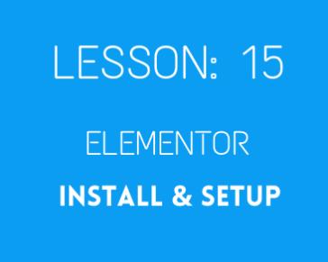 Lesson 15. Elementor install + Setup first impression
