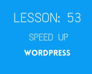 Lesson 53 Speed optimization part 01