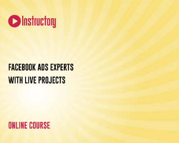 Facebook Ads Experts with Live Projects
