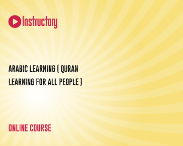 Arabic Learning ( Quran Learning for all people )