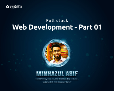 Full Stack Web Development - Part 01