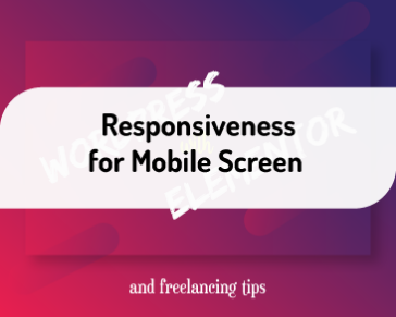 Responsiveness for Mobile Screen