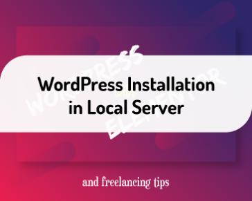 WordPress Installation in Local Server