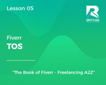 Lesson 05 : Fiverr TOS