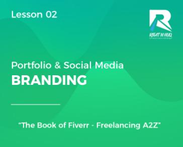 Lesson 02 : Portfolio & Social Media Branding
