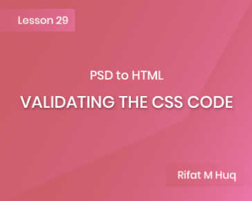 Lesson 29: Validating the CSS Code