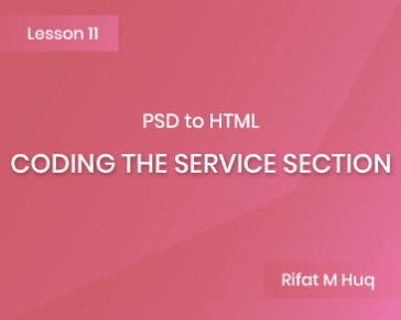 Lesson 11: Coding the Service Section