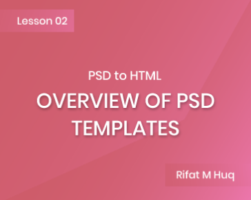 Lesson 2: Overview of PSD Templates