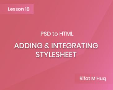 Lesson 18: Adding & Integrating Stylesheet