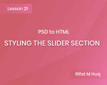 Lesson 21: Styling the Slider Section
