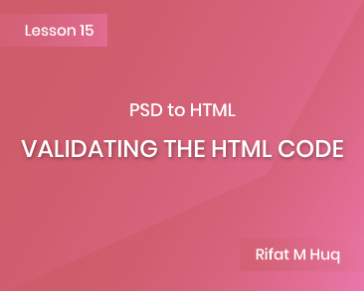 Lesson 15: Validating the HTML Code