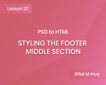 Lesson 27: Styling the Footer Middle Section