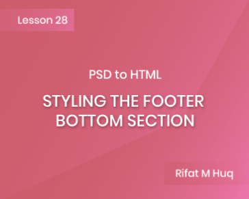 Lesson 28: Styling the Footer Bottom Section