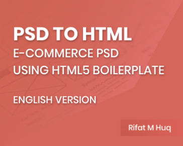 PSD to HTML | E-commerce PSD | Using HTML5 Boilerplate | English