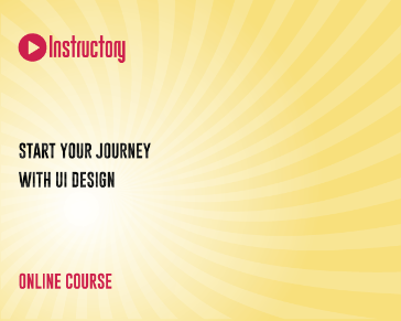 START YOUR JOURNEY WITH UI DESIGN