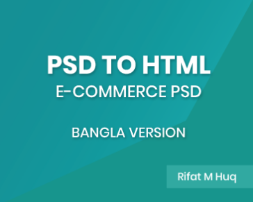 PSD to HTML | E-commerce PSD | Asset Cutting From Adobe Photoshop | Bangla