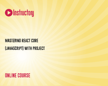 Mastering React core(JavaScript) with Project