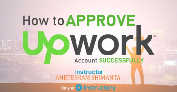 How to Approve Upwork Account Successfully post image