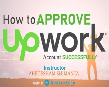 How to Approve Upwork Account Successfully