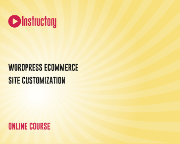 WordPress ECommerce Site Customization