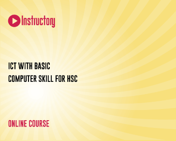 ICT with Basic Computer Skill for HSC