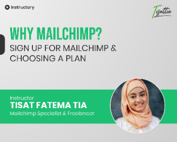 Why Mailchimp? Sign up for MailChimp & Choosing a Plan