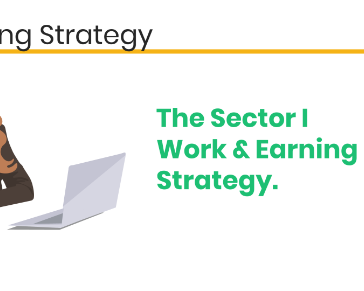 The Sector I Work & My Earning Strategy (Part 1)
