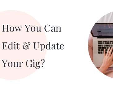 How You Can Edit & Update Your Gig? (part 1)
